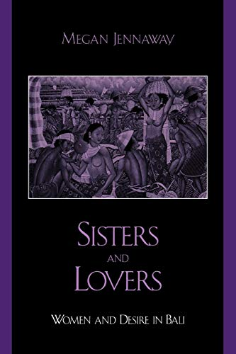 Sisters and Lovers: Women and Desire in: Megan Jennaway