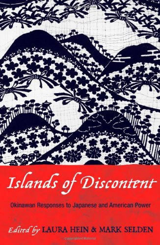 9780742518650: Islands of Discontent: Okinawan Responses to Japanese and American Power (Asia/Pacific/Perspectives)