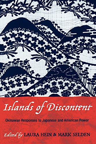 9780742518667: Islands of Discontent: Okinawan Responses to Japanese and American Power (Asia/Pacific/Perspectives)
