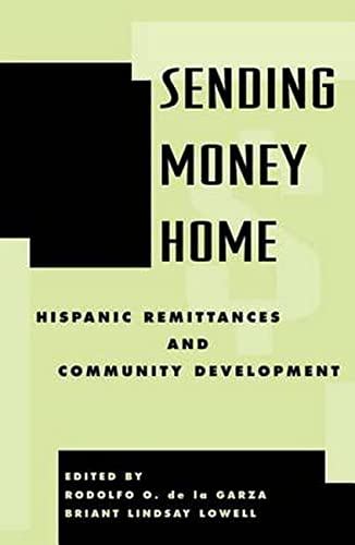 9780742518858: Sending Money Home: Hispanic Remittances and Community Development