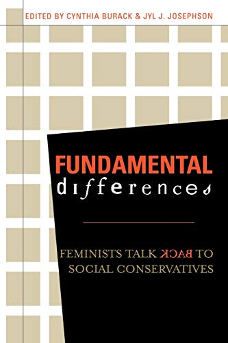 9780742519305: Fundamental Differences: Feminists Talk Back to Social Conservatives