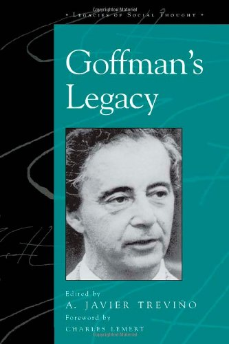 9780742519770: Goffman's Legacy (Legacies of Social Thought Series)