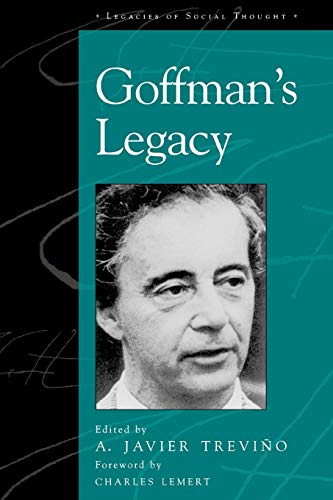 9780742519787: Goffman's Legacy (Legacies of Social Thought Series)