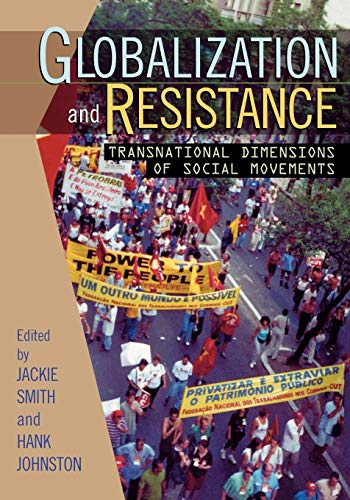 Globalization and Resistance : Transnational Dimensions of: Hank Johnston, Jackie