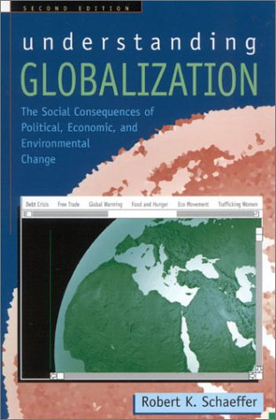 9780742519978: Understanding Globalization: The Social Consequences of Political, Economic, and Environmental Change
