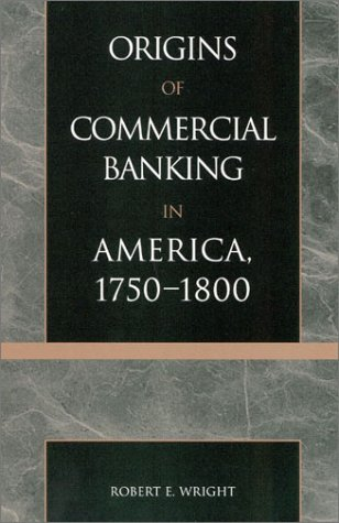 9780742520875: The Origins of Commercial Banking in America, 1750-1800