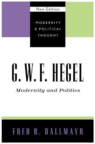 9780742521360: G.W.F. Hegel: Modernity and Politics (Modernity and Political Thought)