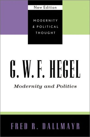 9780742521377: G.W.F. Hegel: Modernity and Politics (Modernity and Political Thought)