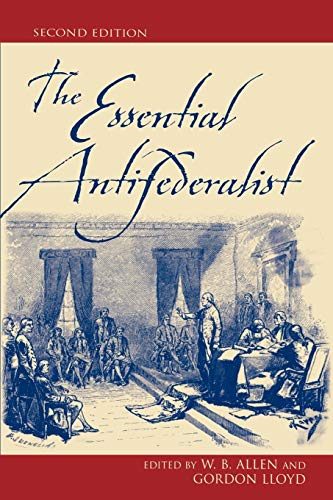 9780742521889: The Essential Antifederalist