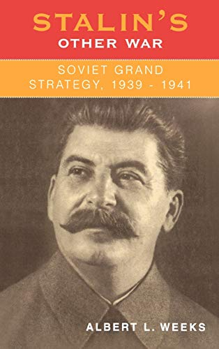 9780742521919: Stalin's Other War: Soviet Grand Strategy, 1939-1941