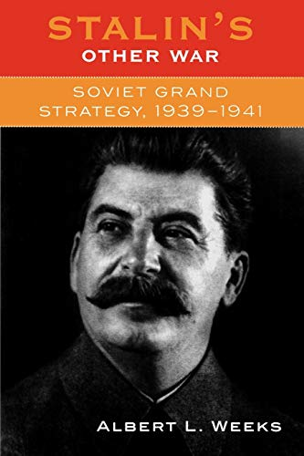 9780742521926: Stalin's Other War: Soviet Grand Strategy, 1939-1941