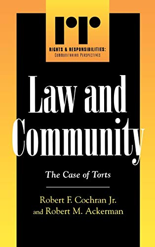 Law and Community, The Case of Torts: Cochran, Robert F.,