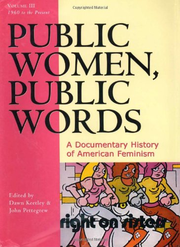 9780742522350: Public Women, Public Words: A Documentary History of American Feminism, 1960 to the Present: 3