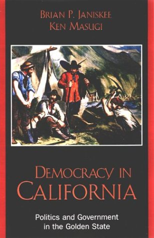 9780742522510: Democracy in California: Politics and Government in the Golden State