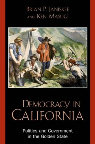 9780742522527: Democracy in California: Politics and Government in the Golden State