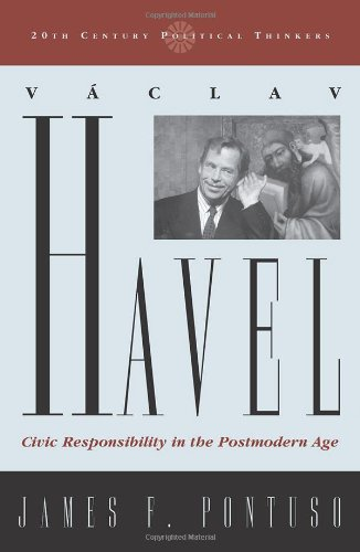 9780742522558: Vaclav Havel: Civic Responsibility in the Postmodern Age (20th Century Political Thinkers)