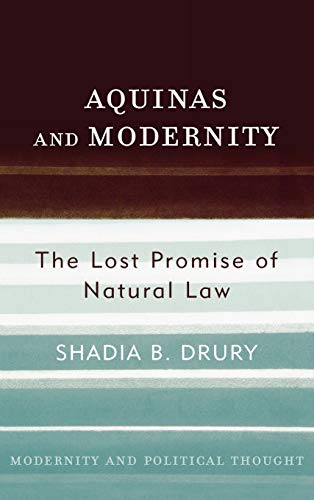 9780742522572: Aquinas and Modernity: The Lost Promise of Natural Law