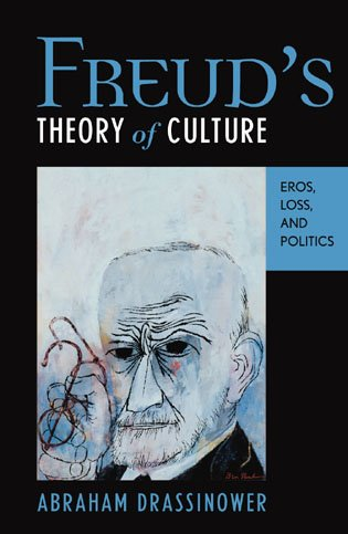 9780742522619: Freud's Theory of Culture: Eros, Loss, and Politics (Dialog-on-Freud)
