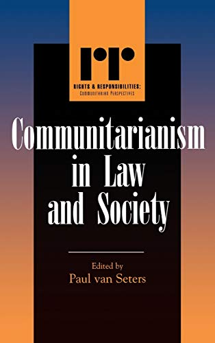 9780742522701: Communitarianism in Law and Society (Rights & Responsibilities)