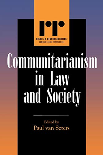 9780742522718: Communitarianism in Law and Society (Rights & Responsibilities)