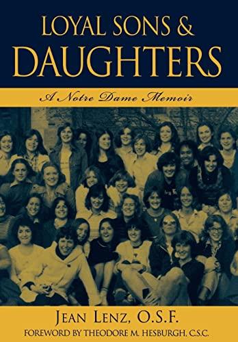 9780742522749: Loyal Sons & Daughters: A Notre Dame Memoir
