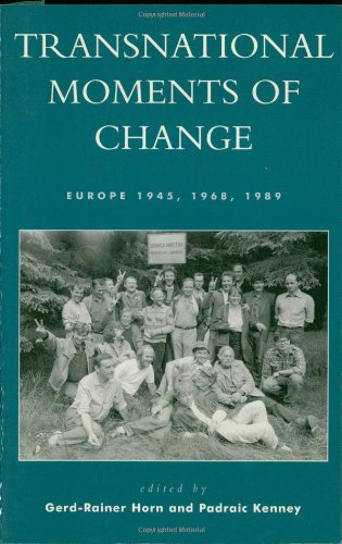 9780742523227: Transnational Moments of Change: Europe 1945, 1968, 1989