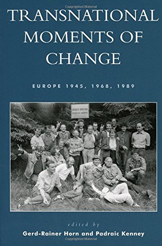 9780742523234: Transnational Moments of Change: Europe 1945, 1968, 1989