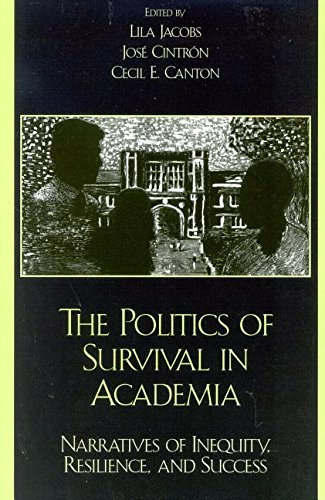 The Politics of Survival in Academia: Narratives: Jose Cintr-n, Henry
