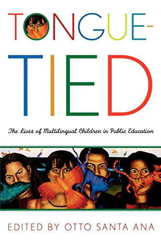 9780742523838: Tongue-Tied: The Lives of Multilingual Children in Public Education