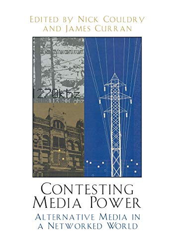 Contesting Media Power: Nick Couldry (editor),