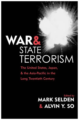 9780742523906: War and State Terrorism: The United States, Japan, and the Asia-Pacific in the Long Twentieth Century (War and Peace Library)