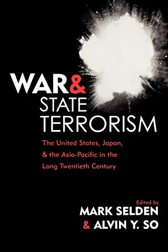 9780742523913: War and State Terrorism: The United States, Japan, and the Asia-Pacific in the Long Twentieth Century (War and Peace Library)
