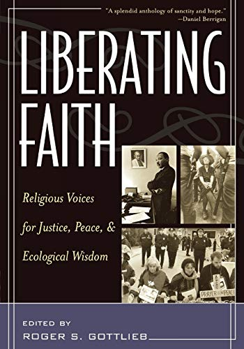 9780742525351: Liberating Faith: Religious Voices for Justice, Peace, and Ecological Wisdom
