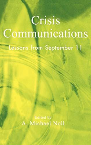 Crisis Communications: Michael A. Noll
