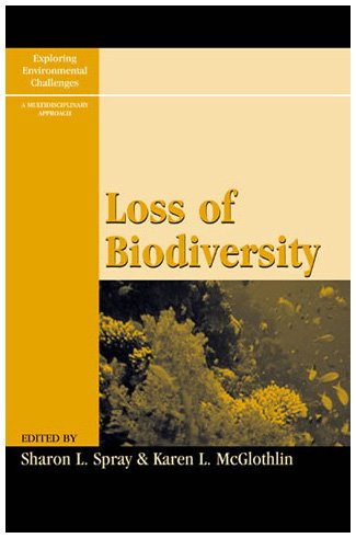 9780742525665: Loss of Biodiversity (Exploring Environmental Challenges: A Multidisciplinary Approach)