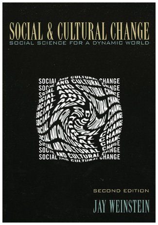 9780742525733: Social and Cultural Change: Social Science for a Dynamic World