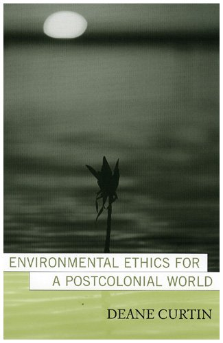 9780742525788: Environmental Ethics for a Postcolonial World (Nature's Meaning)