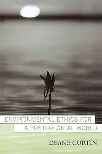 9780742525795: Environmental Ethics for a Postcolonial World (Nature's Meaning)