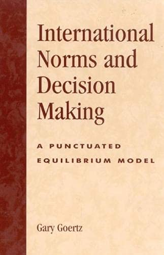 9780742525894: International Norms and Decisionmaking: A Punctuated Equilibrium Model