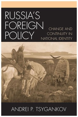 9780742526495: Russia's Foreign Policy: Change and Continuity in National Identity (The New International Relations of Europe)