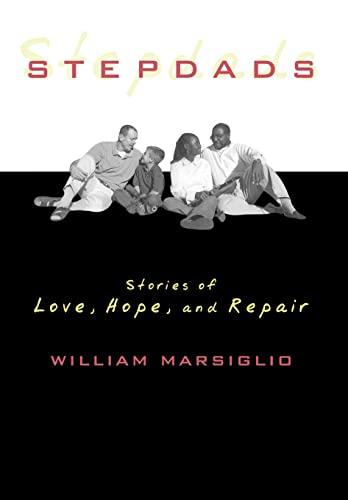 9780742526730: Stepdads: Stories of Love, Hope, and Repair
