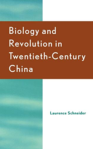 9780742526969: Biology and Revolution in Twentieth-Century China