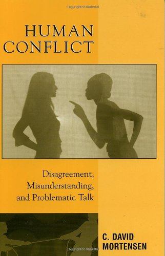 9780742527294: Human Conflict: Disagreement, Misunderstanding, and Problematic Talk