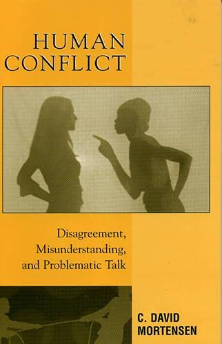 9780742527300: Human Conflict: Disagreement, Misunderstanding, and Problematic Talk
