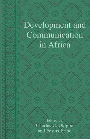 Development and Communication in Africa: Rowman & Littlefield Publishers