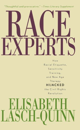9780742527591: Race Experts: How Racial Etiquette, Sensitivity Training, and New Age Therapy Hijacked the Civil Rights Revolution