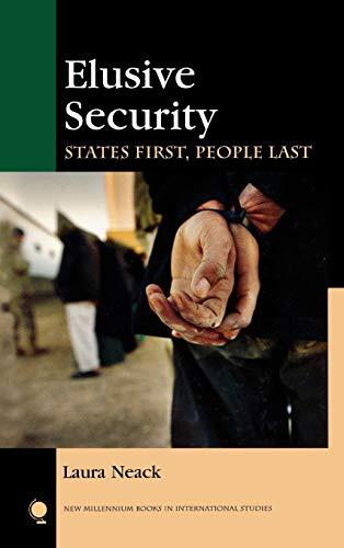 9780742528659: Elusive Security: States First, People Last (New Millennium Books in International Studies)