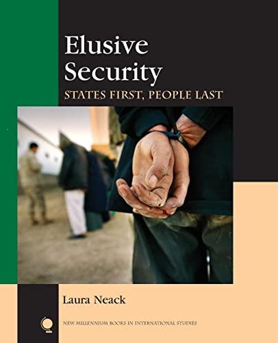 9780742528666: Elusive Security: States First, People Last (New Millennium Books in International Studies)