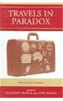 9780742528758: Travels in Paradox: Remapping Tourism
