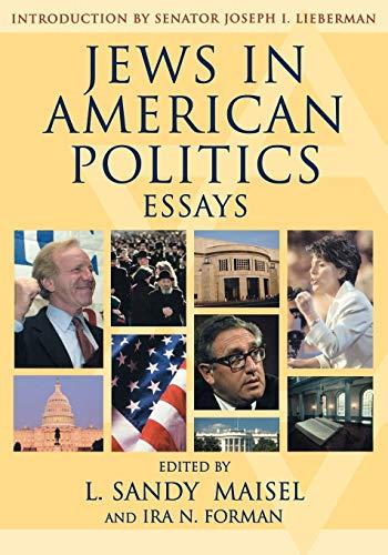 Jews in American Politics: Essays: Editor-Sandy L. Maisel;